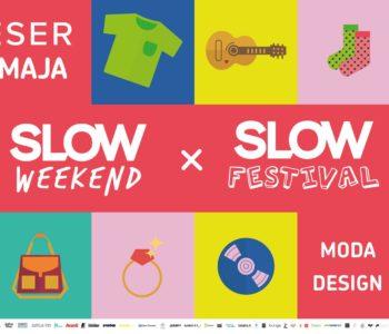 Slow Weekend x Slow Festival