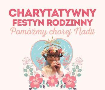Charytatywny Festyn Rodzinny dla Nadii