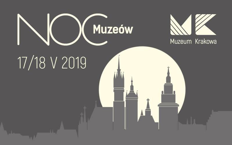 Noc Muzeów w Muzeum Krakowa!
