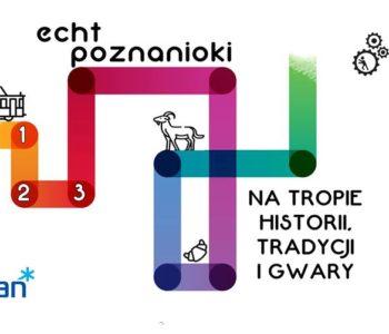 Echt Poznanioki - rodziny na tropie historii, tradycji i gwary