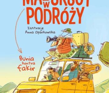 Mazurscy w podróży – premiera już 15 maja! Nowa seria autorki Kronik Archeo Agnieszki Stelmaszyk