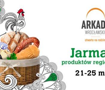 Jarmark Produktów Regionalnych w Arkadach Wrocławskich