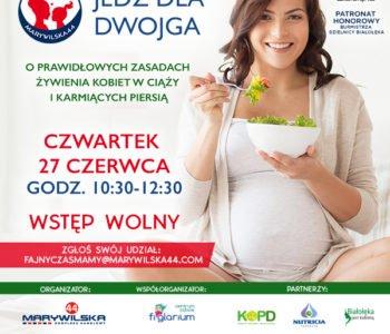 Bezpłatny warsztat Jedz dla dwojga. O prawidłowych zasadach żywienia kobiet w ciąży i karmiących piersią