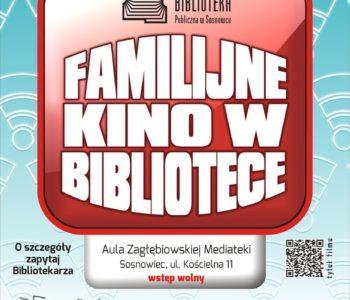 Familijne Kino w Bibliotece w Sosnowcu
