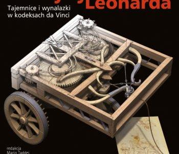 Maszyny Leonarda. Tajemnice i wynalazki w kodeksach da Vinci