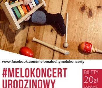 Urodzinowy MeloKoncert dla niemowląt i małych dzieci