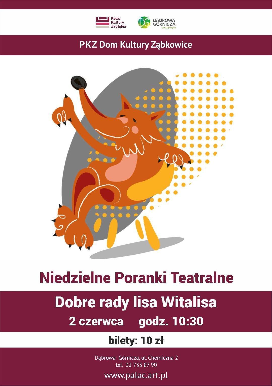 Niedzielny Poranek Teatralny Dobre Rady Lisa Witalisa Dąbrowa Górnicza Atrakcje Dla Dzieci I Rodziców śląsk