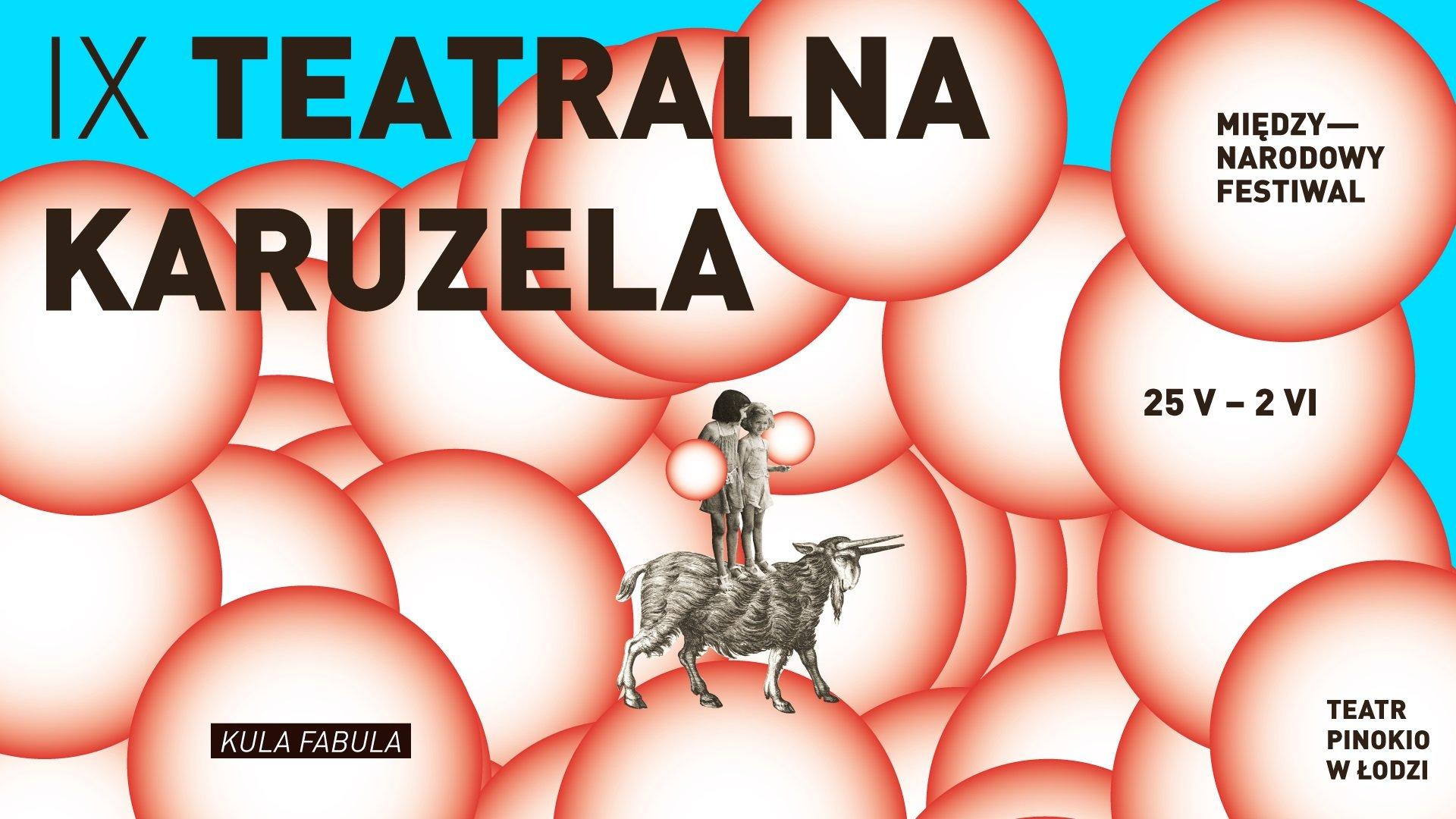 IX Międzynarodowy Festiwal Teatralna Karuzela