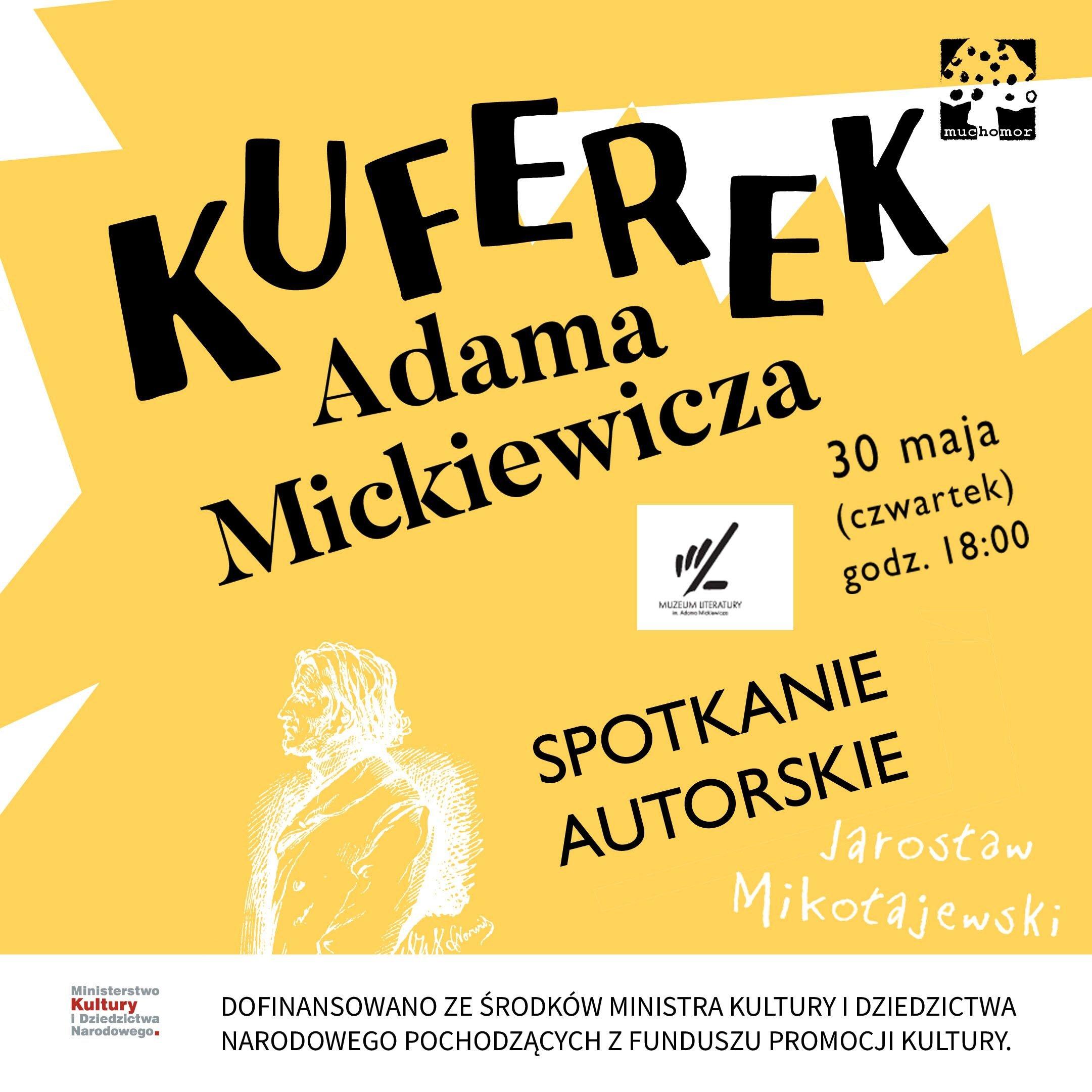 Jarosław Mikołajewski: Kuferek Mickiewicza - promocja książki w Muzeum Literatury