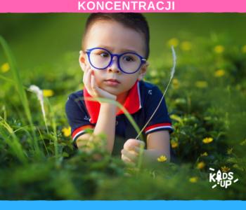 Koncentruj się! - grupowy trening koncentracji uwagi