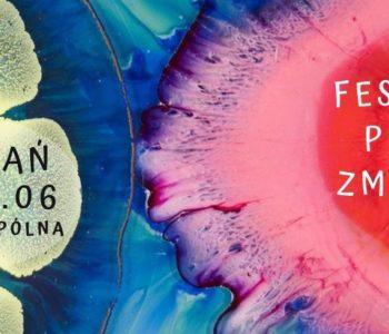 Festiwal Pełni Zmysłów – koncerty, warsztaty, spotkania