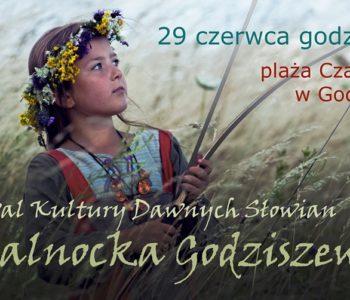 Festiwal Kultury Dawnych Słowian – Kupalnocka Godziszewska 2019