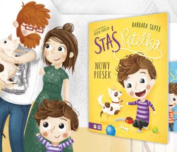 Staś Pętelka. Nowy piesek orazJadzia Pętelka idzie spać – premiery książek dla dzieci