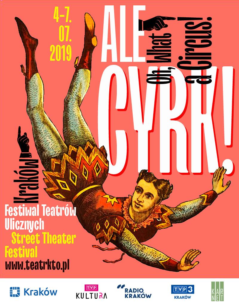 32. ULICA Festiwal Teatrów Ulicznych. Ale Cyrk!