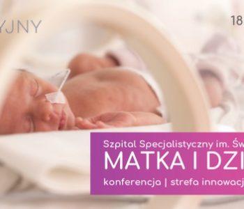 Szpital otwarty dla rodziców – Strefa Matka i Dziecko