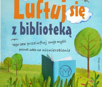 Lato z Książką: Luftuj się z Biblioteką