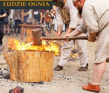 Ludzie Ognia – epoka żelaza na żywo w Arsenale Miejskim – festyn