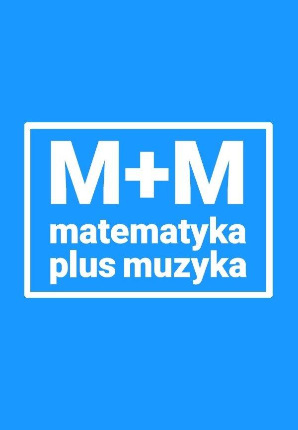 Cykl warsztatów teatralno-naukowych: muzyka + matematyka