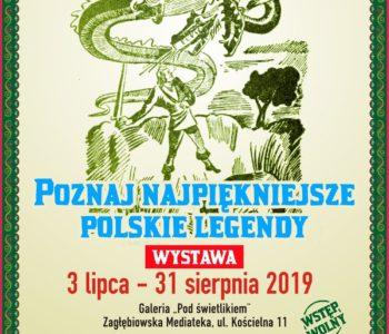 Poznaj najpiękniejsze polskie legendy - wystawa. Sosnowiec