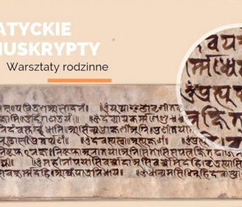 Azjatyckie manuskrypty – warsztaty rodzinne