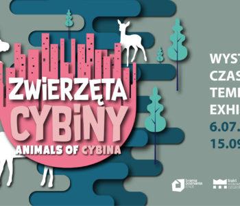 Zwierzęta Cybiny – wernisaż wystawy