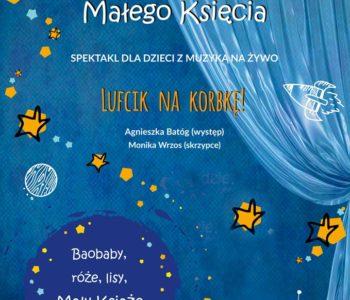 Przyjaciel Małego Księcia – spotkanie teatralne dla dzieci. Gliwice