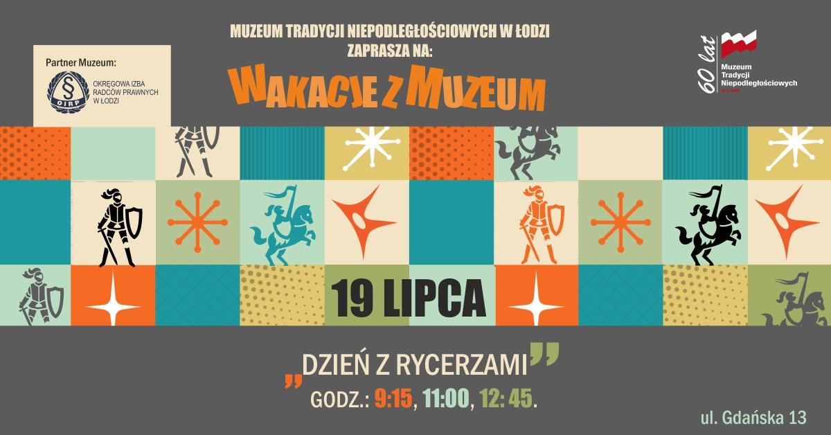 Wakacje z muzeum: Dzień z rycerzami