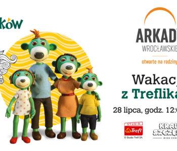 Wakacje z Treflikami w Arkadach Wrocławskich