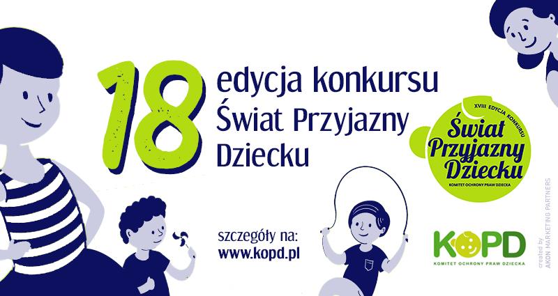 18. edycja Konkursu Świat Przyjazny Dziecku
