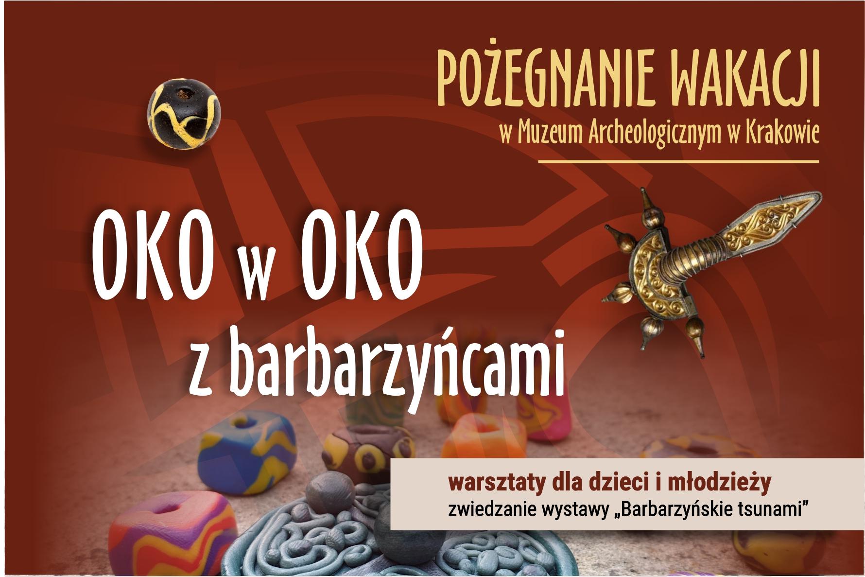 Pożegnanie wakacji w Muzeum Archeologicznym w Krakowie