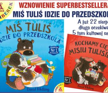 Miś Tuliś idzie do przedszkola – wznowienie książki!