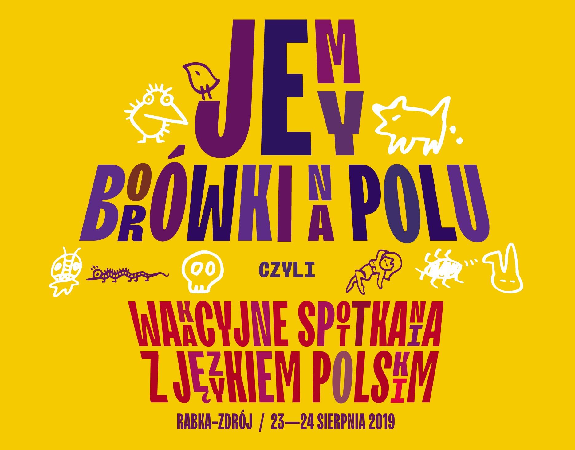 Jemy borówki na polu czyli wakacyjne spotkania z językiem polskim w Rabce