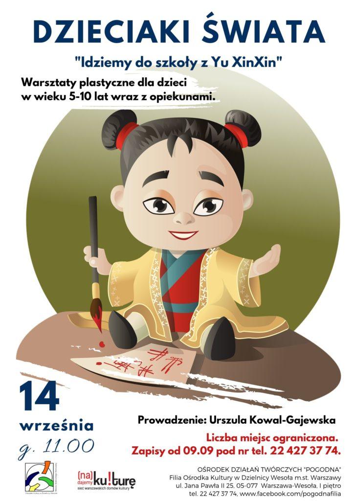 Dzieciaki świata – Idziemy do szkoły z Yu XinXin. Warsztaty plastyczne