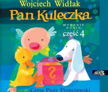 Pan Kuleczka cz. IV – audiobook