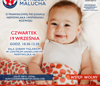Potrzeby malucha. O prawidłowej pielęgnacji niemowlaka i wspieraniu rozwoju – Bezpłatny warsztat