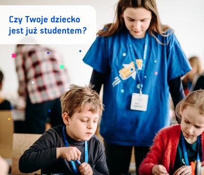 Twoje dziecko już teraz może zostać studentem!