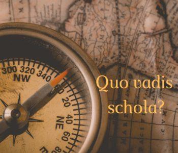 Quo vadis, schola. Od kultury nauczania do kultury uczenia się. Tychy