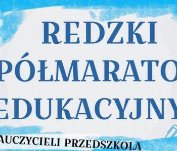 Redzki Półmaraton Edukacyjny dla nauczycieli przedszkola