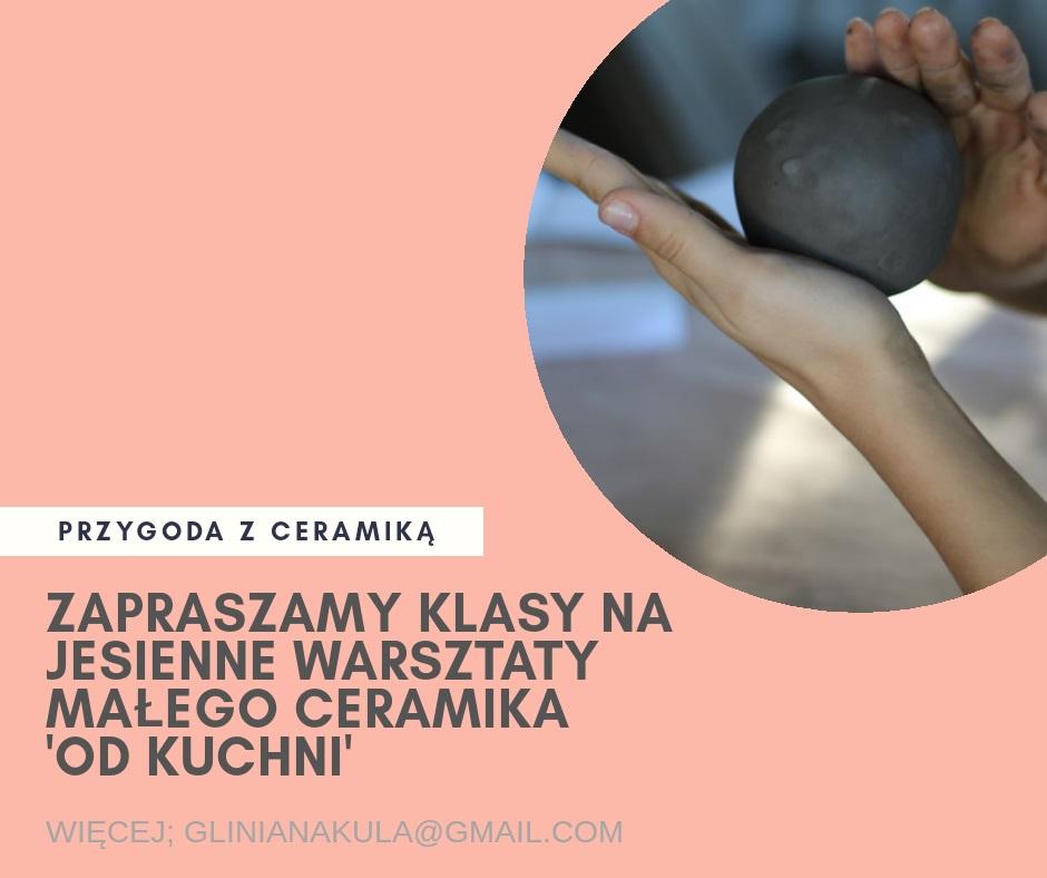 Ceramika: warsztaty jesienne dla klas