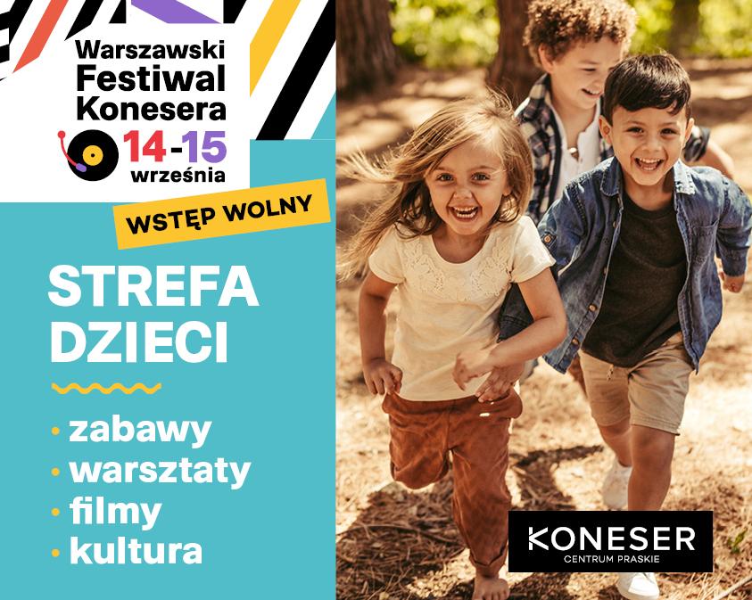 Strefa Dzieci na Warszawskim Festiwalu Konesera