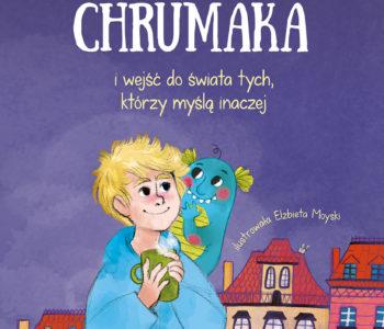 Premiera książki Jak zrozumieć Chrumaka i wejść do świata tych, którzy myślą inaczej