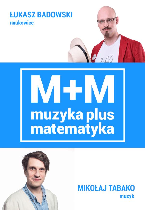 Muzyka plus matematyka - interaktywny spektakl naukowy