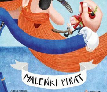 Maleńki pirat. Książka dla dzieci