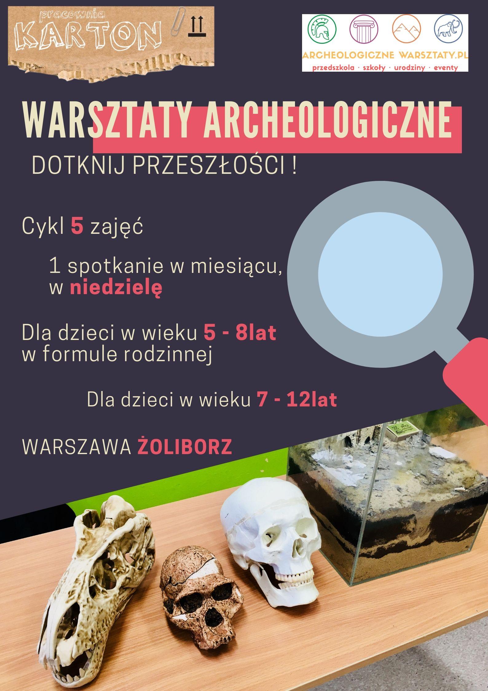 Yaba Daba Dooo - epoka kamienia. Warsztaty archeologiczne dla dzieci i rodziców