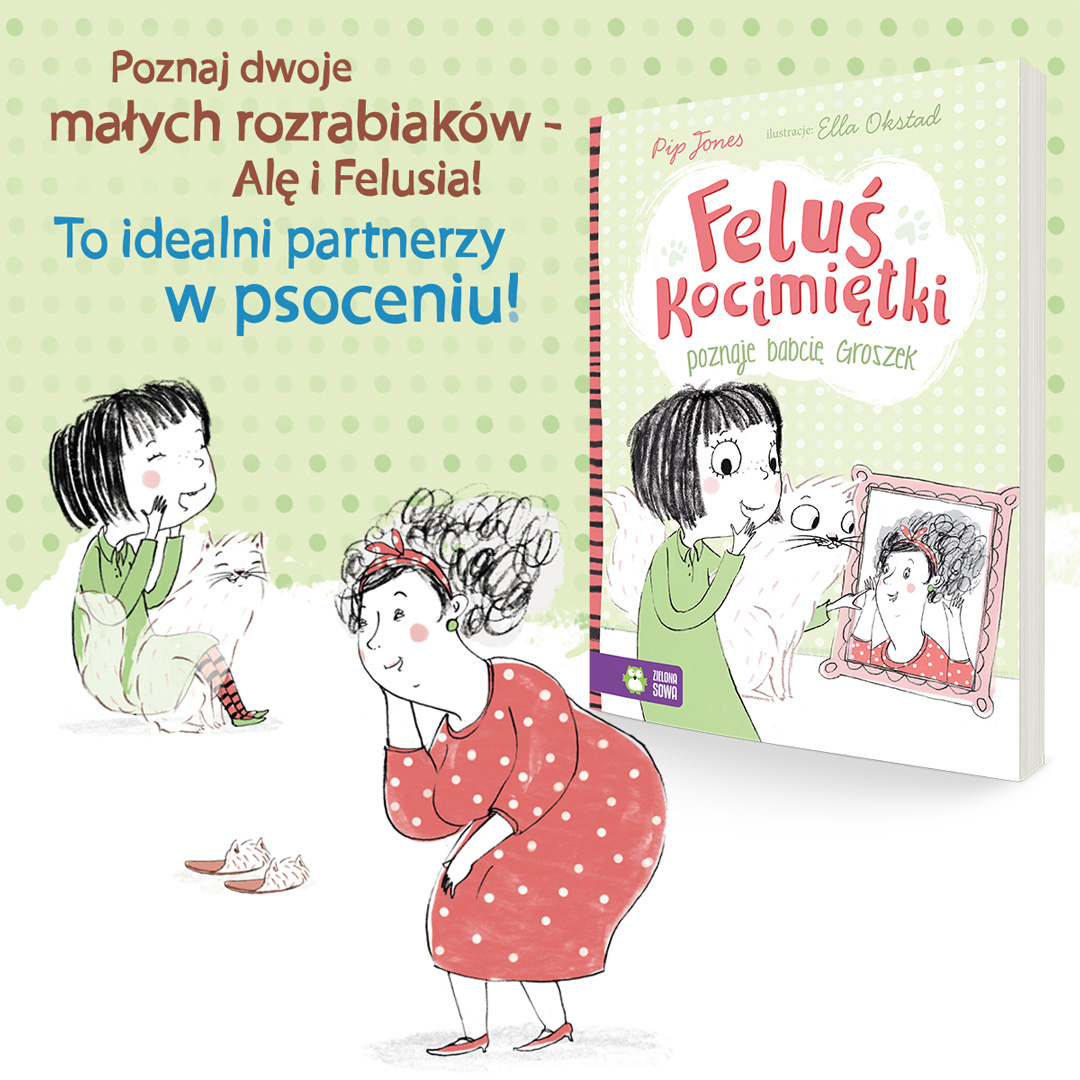 Feluś Kocimiętki poznaje babcię Groszek