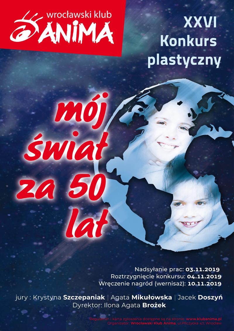XXVI Konkurs Plastyczny Dla Dzieci pt. Mój świat za 50 lat