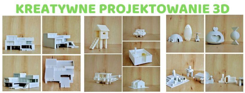 Kreatywne projektowanie 3D - niesamowita przygoda z drukiem 3D