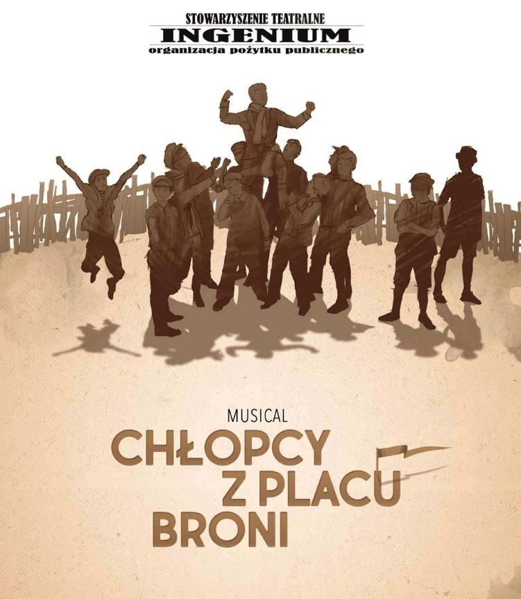 Stowarzyszenie Teatralne Ingenium: Chłopcy z Placu Broni