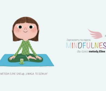 Warsztaty Mindfulness dla dzieci w wieku 4-8 lat