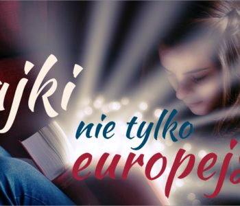 Bajki nie tylko europejskie: bajki angielskie